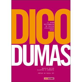 Le grand dictionnaire de cuisine broch alexandre - Dictionnaire de cuisine alexandre dumas ...