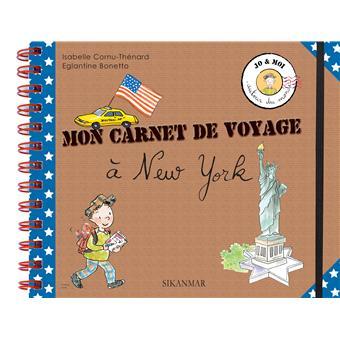 mon carnet de voyage new york broch isabelle cornu thenard eglantine bonetto achat. Black Bedroom Furniture Sets. Home Design Ideas