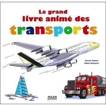 Le grand livre animé des transports