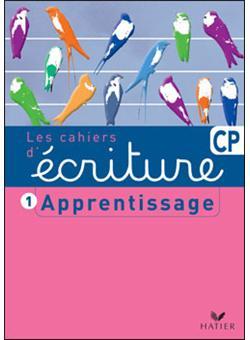 Les Cahiers D Ecriture Cp Apprentissage Cahier D Exercices Tome 1 Broche Daniele Dumont Achat Livre Fnac