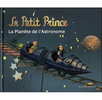 Le Petit Prince Livre Avec Un Cd Audio La Planete De L Astronome