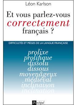 Et Vous Parlez Vous Correctement Francais