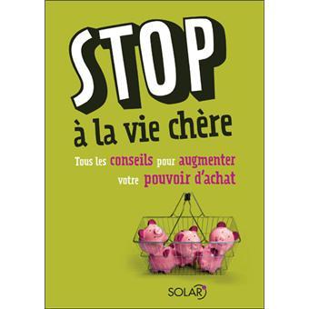 Image qui font du bien. - Page 14 Stop-a-la-vie-chere-tous-les-conseils-pour-augmenter-son-pouvoir-d-achat