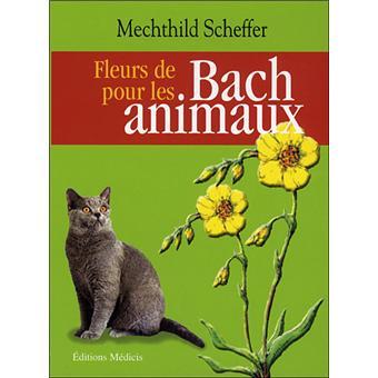 Les fleurs de bach pour les animaux broch collectif for Le prix des fleurs