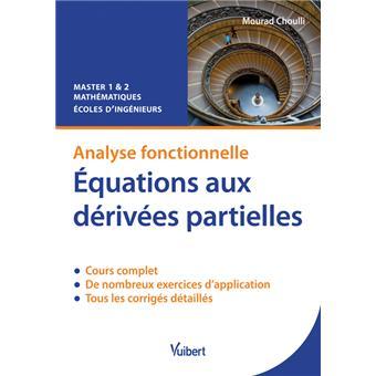 Equations aux dérivées partielles, analyse fonctionnelle ...