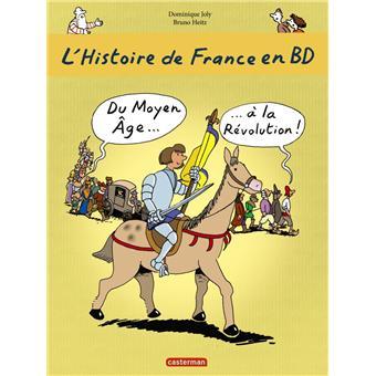 L Histoire De France En Bd Du Moyen Age A La Revolution