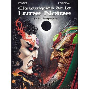 Chroniques de la Lune NoireLa Prophétie