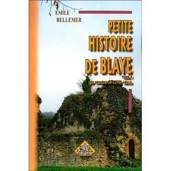 Petite histoire de Blaye
