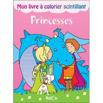 Mon Livre A Colorier Scintillant Princesses
