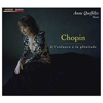 Chopin: De L'enfance Á La Plénitude