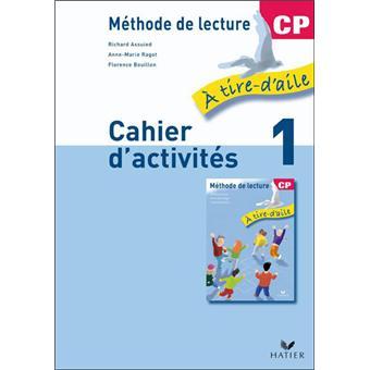 À tire-d'aile CP éd. 2009 - Cahier d'activités 1