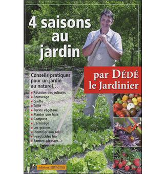 4 saisons au jardin broch dede le jardinier achat. Black Bedroom Furniture Sets. Home Design Ideas