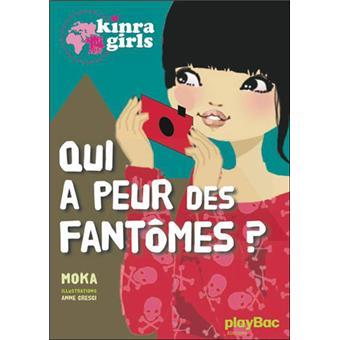 Kinra GirlsKinra girls - Qui a peur des fantômes ?