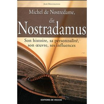 Michel de Nostredame, dit Nostradamus - Jean Maguelonne