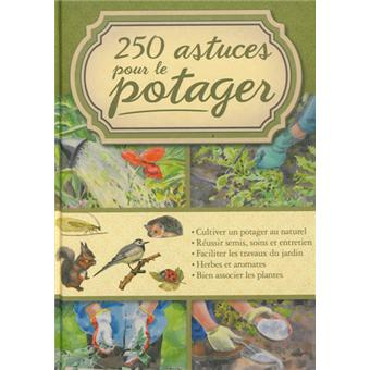 250 astuces pour le potager broch collectif achat livre fnac. Black Bedroom Furniture Sets. Home Design Ideas