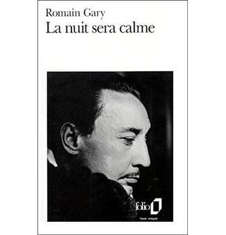 """Résultat de recherche d'images pour """"""""la nuit sera calme"""" gary gallimard"""""""