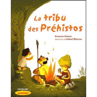la tribu des prehistos