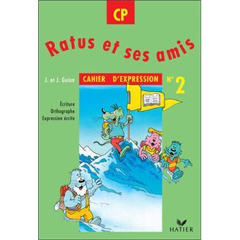 Ratus Et Ses Amis Cp Cahier D Expression
