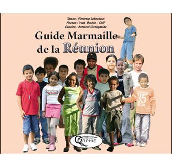 Le guide Marmaille de la Réunion