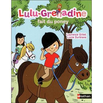 Lulu GrenadineLulu Grenadine fait du poney