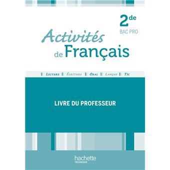 Activites De Francais 2de Bac Pro Livre Professeur