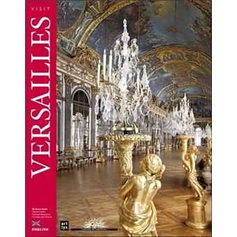 visiter le ch teau de versailles broch b atrix saule achat livre fnac. Black Bedroom Furniture Sets. Home Design Ideas