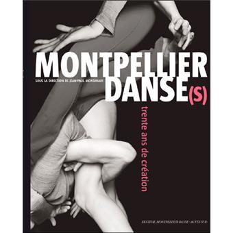 Montpellier danse(s) : 30 années de création