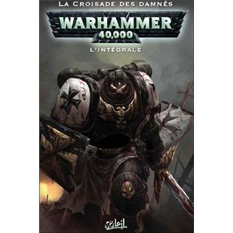 Warhammer 40 000 Integrale Tome 1 Et Tome 2 Warhammer 40 000