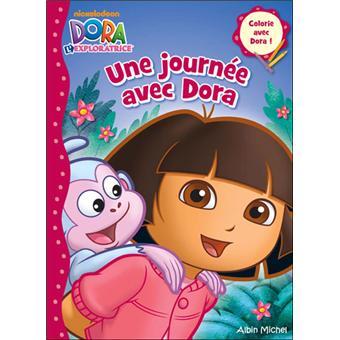 Dora L Exploratrice Livre De Coloriage Une Journee Avec Dora Collectif Cartonne Livre Tous Les Livres A La Fnac