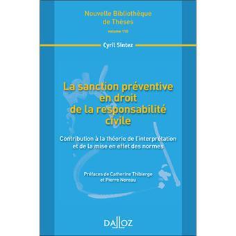 La Sanction Preventive En Droit De La Responsabilite Civile Volume