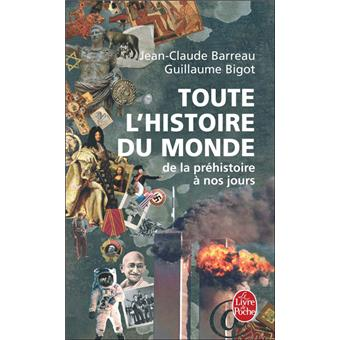 6ae25fafcd5 Toute l histoire du monde De la préhistoire à nos jours - Poche ...