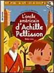 L'oncle américain d'Achille Pélisson