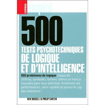 500 tests psychotechniques de logique et d'intelligence