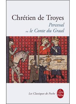 Perceval Ou Le Conte Du Graal Poche Chr Tien De Troyes Achat Livre Achat Prix Soldes