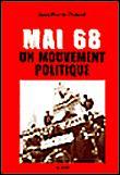Mai 68, un mouvement politique