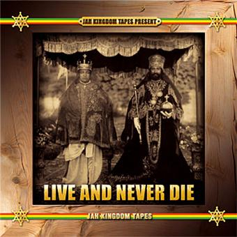 Live and never die