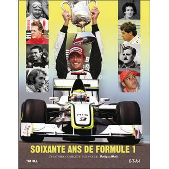 60 ans de Formule 1 : l'histoire complète vue par le Daily Mail