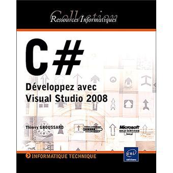C # développez avec Visual Studio 2008