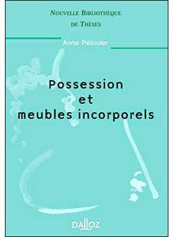 Possession Et Meubles Incorporels Nouvelle Bibliotheque De Theses