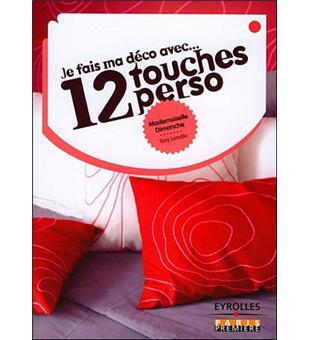 je fais ma d co avec 12 touches perso broch tony lem le mademoiselle dimanche achat. Black Bedroom Furniture Sets. Home Design Ideas