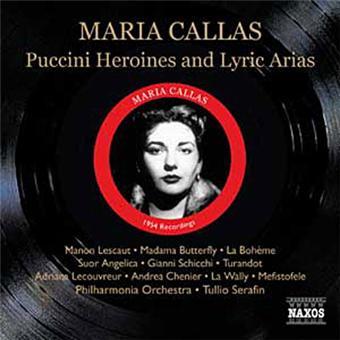 Callas: Puccini Heroines And Lyric Arias
