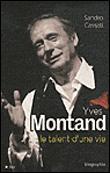 Yves Montand - Le talent d'une vie