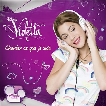 ViolettaVioletta chanter ce que je suis - Inclus DVD