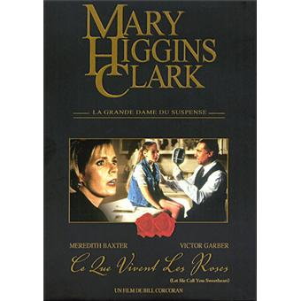 MARY HIGGINS CLARK-CE QUE VIVENT LES ROSES-VF