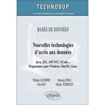 Bases de données : nouvelles technologies d'accès aux données, Java, Jee, Asp.Net, XCode