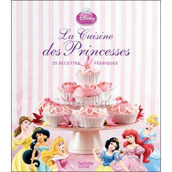 Disney Princesses La Cuisine Des Princesses