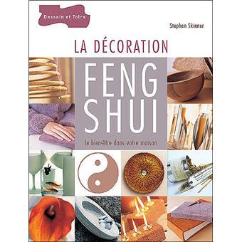 La d coration feng shui le bien tre dans la maison le bien tre dans votre maison broch - Le feng shui dans la maison ...