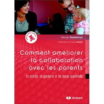 Améliorer la collaboration avec les parents : en crèche, en garderie et en classe maternelle