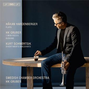 Hakan Hardenberger plays HK Gruber/ Kurt Schwertsik