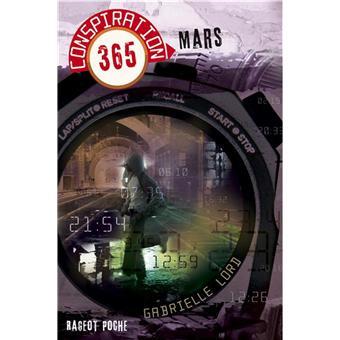 Conspiration 365 Tome 3 Conspiration 365 Mars Gabrielle Lord Poche Livre Tous Les Livres A La Fnac